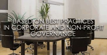 based on best practices in corporate and non-profit governance